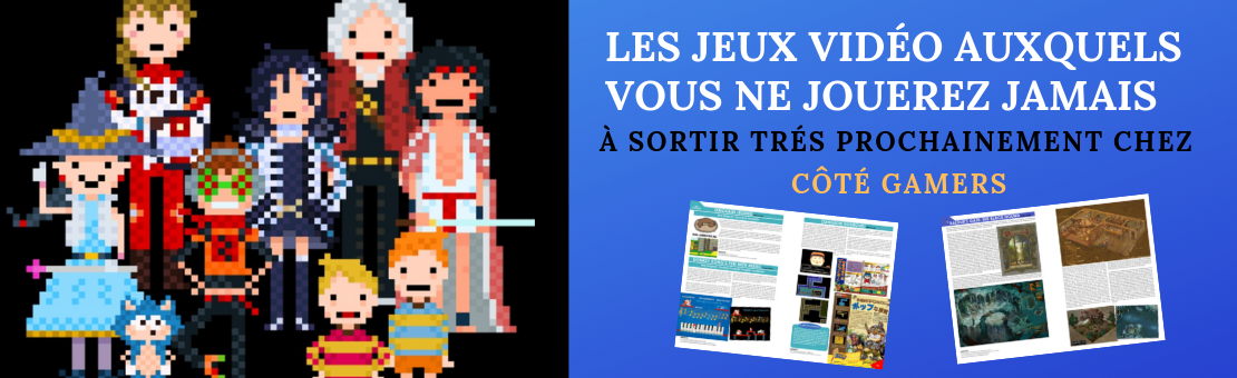 Video games you will never play, the next book from Côté Gamers, in French.