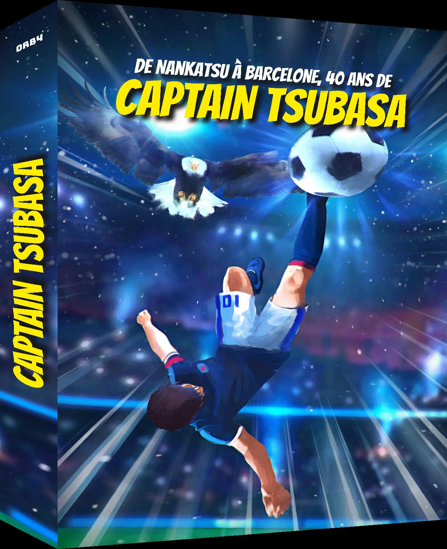 De Nankatsu à Barcelone 40 ans de Captain Tsubasa, cover couverture