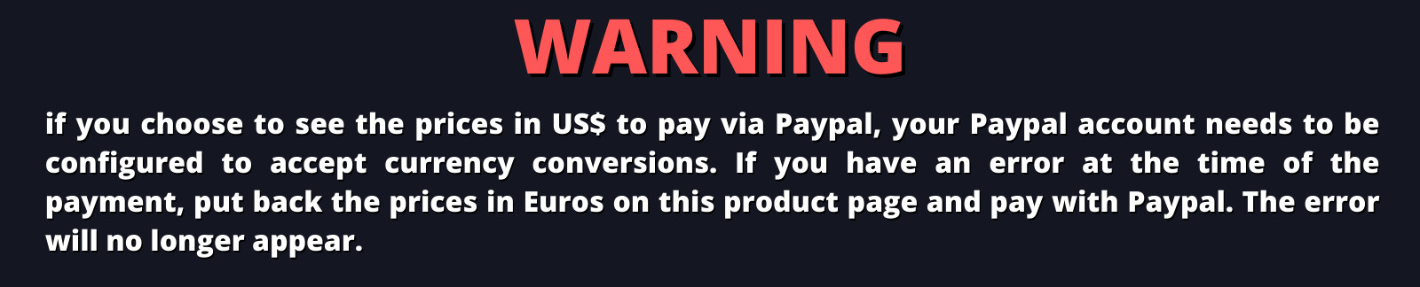 Warning prices in US$  and Paypal