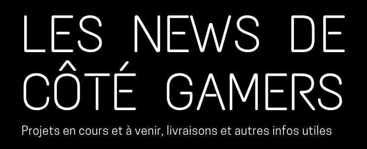 les dernières informations sur Côté Gamers